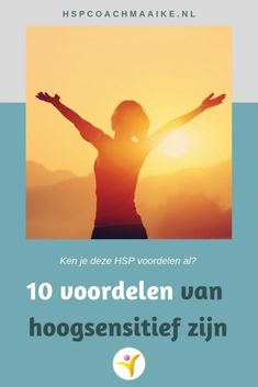 10 voordelen van hoogsensitief zijn | Maaike Kruijsen, HSP coach Voordelen Van, Mindfulness, Quotes, Movie Posters, Health, Psychology, Quotations, Salud, Film Poster