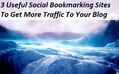 3 social bookmarking sites