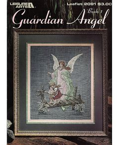 Guardian Angel Book 1 Cross Stitch Pattern Leaflet Leisure Arts 2091.