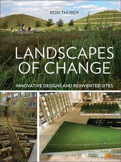 Climate change, natural resource use, population shifts, and many other factors have all changed the demands we place on landscape designs. Projects now have to help connect neighborhoods, absorb stor Landscape Architecture Jobs, Sustainable Architecture, Garden Landscape Design, Urban Landscape, Landscape Designs, Outdoor Landscaping, Front Yard Landscaping, Sustainable Farming, Sustainability
