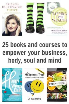Looking for books & courses to improve your business, body, mind, spirit and soul. Here's 25 inspirational books to learn from and improve your life.