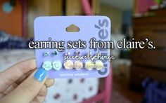 Since I just got my ears pierced, I'm all over earrings, especially at Claire's when I know they're hypoallergenic!