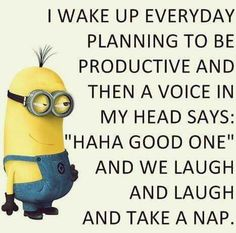Lol funny Minions captions AM, Tuesday August 2015 PDT) - 11 pics - Minion Quotes Minions Quotes, Jokes Quotes, Cute Quotes, Great Quotes, Inspirational Quotes, Funny Sayings, Motivational, Memes, Minion Pictures