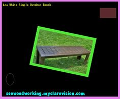 Ana White Simple Outdoor Bench 120313 - Woodworking Plans and Projects!