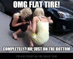 Ugghhh...blondes making us look bad