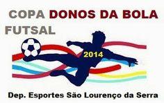 VAI QUE MOLI: Copa Donos Da Bola Futsal 2014