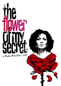 The Flower of my Secret poster by The Church Of London Almodovar Films, Famous Directors, Foreign Movies, Typography Prints, Lettering, Arte Pop, Love Movie, Cultura Pop, Film Posters