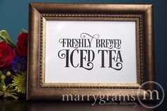 """Freshly Brewed Iced Tea"" Sign Enchanting Style -"