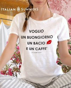I want this too ;-) Mamma Mia, Italian Fashion, Trending Outfits, Italy, Dreams, T Shirts For Women, Quotes, Inspiration, Quotations