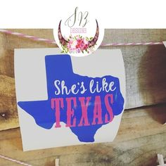Shes Like Texas Decal Texas Girl Decal Texas Country Music - Custom vinyl decals austin tx