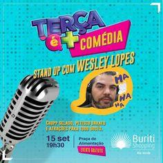 Venha dar boas risadas no stand up do Buriti.  O convidado Wesley Lopes garante a sessão de gargalhadas.  Não perca, é GRÁTIS!