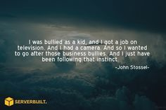 I was bullied as a kid, and I got a job on television... #serverbuilt #besthost