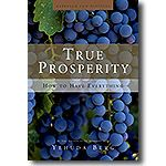[True Prosperity - How to Have Everything]  Money is energy, and harnessing it involves utilizing a spiritual business plan the Universe has blueprinted for us. This entails: being the cause and not the effect in life; taking responsibility; breaking chains of routine thinking and guilt; and using stress as a surfboard to ride to new levels of wealth and achievement. Yehuda shows how to use goals strategically and flexibly to create abundance in all areas of life...