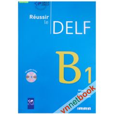 DELF B1 (Kèm CD)