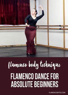 Flamenco Dance Technique {Flamenco Body}