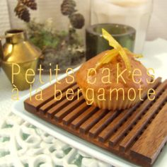 Petits cakes à la bergamote bio. Local and seasonal food. <3 No waste way of life.