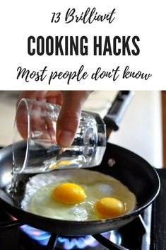 13 brilliant cooking hacks most people haven't hear of. Cooking just got easier.