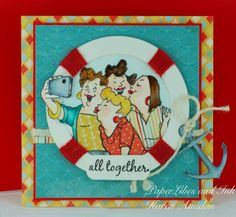 Picture Perfect Girlfriends from Art Impressions. Nautical life ring anchor travel vacation card.