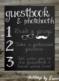 Photobooth & Guestbook Chalkboard Sign Printable 8x10. $8.00, via Etsy.