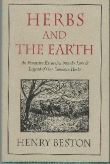 Herbs and the Earth , 978-0879238278, Henry Beston, David R Godine Pub; First Edition edition