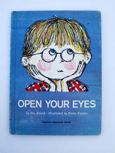 Open Your Eyes (1964 ) by Roz Abisch - Parents Magazine Books - Vintage Childrens Book