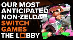 Our Most Anticipated Non-Zelda Switch Games - The Lobby - http://gamesitereviews.com/our-most-anticipated-non-zelda-switch-games-the-lobby/