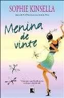Menina de Vinte  - Confira na Saraiva:http://www.livrariasaraiva.com.br/produto/produto.dll/detalhe?pro_id=3065165_id=122920