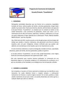 """Programa de Ceremonia de Graduación Escuela Primaria: """"Cuauhtémoc"""" 1. BIENVENIDA Distinguidas autoridades educativas que n..."""