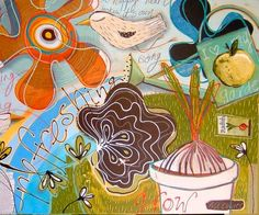 Artwork by Rose Cowles...love her whimsical style!  Her personality is just as whimsical!