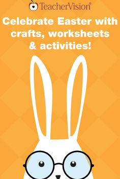 Celebrate Easter in your classroom with bunny and egg-themed printables, crafts, and activities from TeacherVision. https://www.teachervision.com/easter/teacher-resources/6614.html