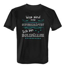 Fashionalarm Herren T-Shirt - Was sind deine Superkräfte - Holzfäller | Fun Shirt mit Spruch Geschenk Idee Forstwirt Meisterschaft Sport Beruf Job, Farbe:schwarz;Größe:XS tshirt sprüche lustig t-shirt sprüche lustige tshirt nähen tshirt bemalen shirt pimpen diy shirts kaufen mode sommer bekloppte sprüche bekleidung spruch lustige sprüche fashion frauen sommer mode sommer fashion sommer geschenkideen party ideen karneval lustige tshirt sprüche lustig urlaub geschenk tshirt