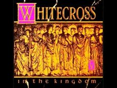 Whitecross ~ Eternal Fire and You Will Find it There - YouTube