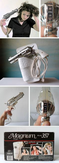 I really would love to have this 357 Magnum Hair Dryer :)
