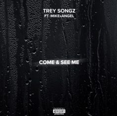 """Trey Songz – """"Come And See Me"""" Remix (Feat. Mike Angel) [Audio] - http://getmybuzzup.com/trey-songz-come-and-see-me/"""