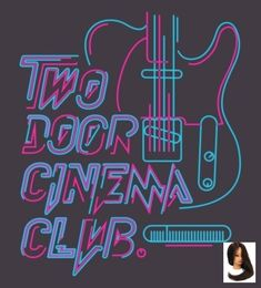 'Two Door Cinema Club - Neon' Photographic Print by CrackBabies Indie Pop, Indie Music, My Music, Music Fest, Music Wall, Band Posters, Music Posters, Tour Posters, Concert Posters