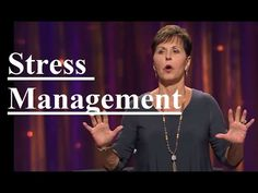 Joyce Meyer - Stress Management Sermon 2017