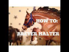 HOW TO MAKE A BREYER HALTER - YouTube