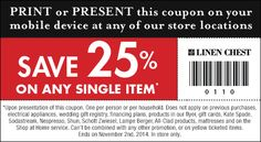 Get 25% off any item of your choice at Linen Chest (be sure to read the fine print though) - exp 02/11/14. #instore #discount #printable #coupon