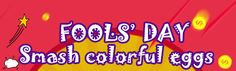 fool's day smash colorful eggs