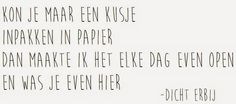 Dicht Erbij: Kusje Girls In Love, Just Love, Dutch Words, Alphabet, Dutch Quotes, Word Up, All Quotes, More Than Words, Picture Quotes