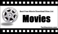Free Movie Download Sites : http://www.techlessions.com/best-movie-download-sites/