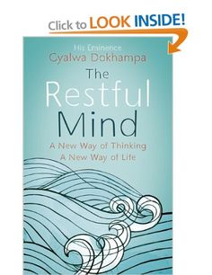 The Restful Mind by Gyalwa Dokhampa