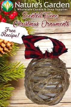 Free Scented Twine Christmas Ornaments Recipe by Natures Garden.