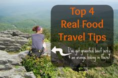 Top 4 Real Food Travel Tips Title Image