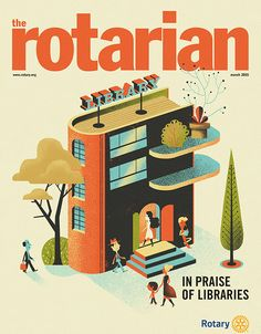 """""""In praise of librairies"""", Tha Rotarian Magazine, a cover and three pages illustrated inside, Rapp Agency."""