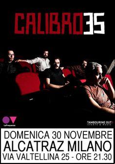 Calibro35 - Alcatraz Milano 30.11.2014