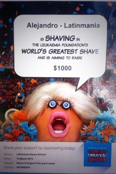 @LatinmaniaDance: Saturday 15 March 7pm I'm getting shaved for a cure at the studio help us raise funds for the Leukemia foundation ;)