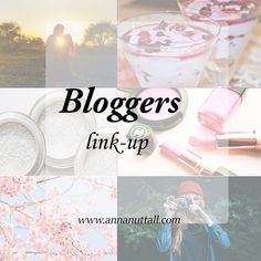Anna Nuttall Bloggers Links-Up 35:http://www.annanuttall.com/anna-nuttall-bloggers-links-35/