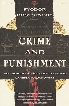 Crime and Punishment by Fyodor Dostoyevsky. Starting right now, excited for the adventure