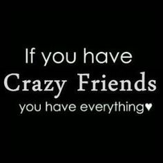 50 Best friendship pictures Quotes - Quotes and Humor Good Quotes, Bff Quotes, Wisdom Quotes, Funny Quotes, Deep Quotes, Crazy Friend Quotes, Crazy Quotes, Male Best Friend Quotes, Wacky Quotes